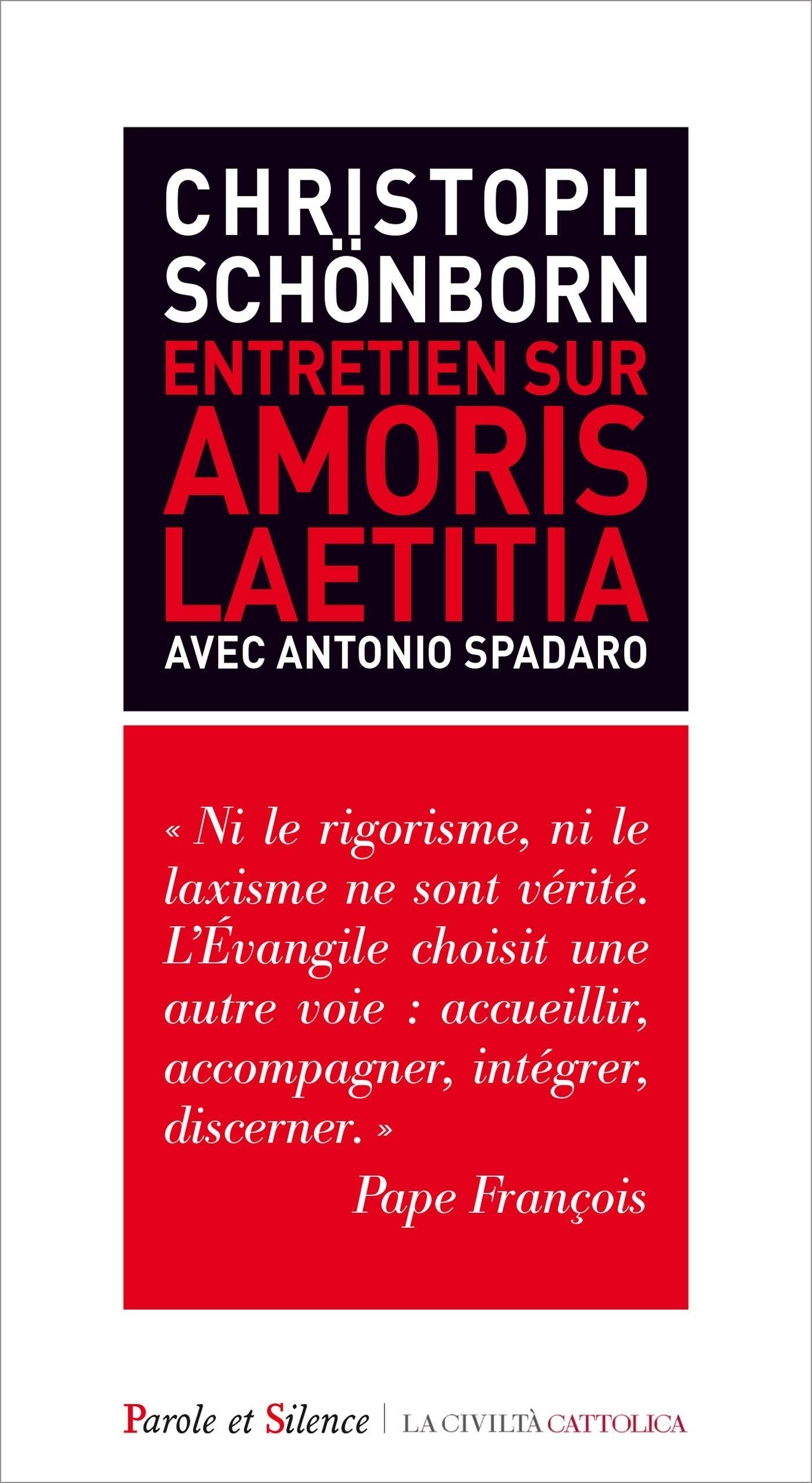 Christophe Schönbronn -Entretien sur Amoris laetitia : avec Antonio Spadaro