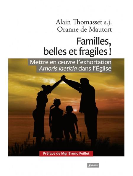 A. Thomasset- Oranne de Mautort - Familles, Belles et Fragiles